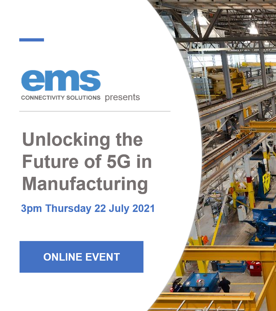 EMS Presents Unlocking the Future of 5G in Manufacturing !Online Event!